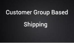 Shipping method based on Customer group