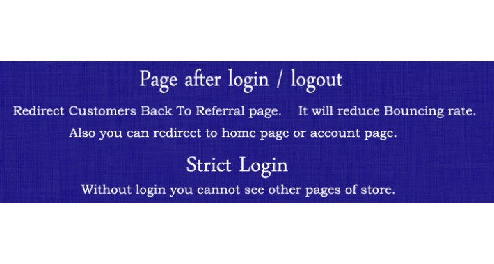 Page after login / logout - Strict login - Opencart Extension