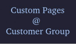 Custom Pages Based On Customer Group and Customer