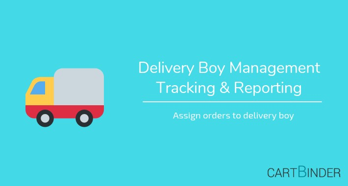 Delivery Boy Management: Tracking & Reporting