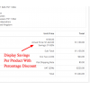 Display per product savings in cart / invoice / email for customer retention