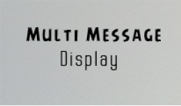 Multi Purpose Message Display