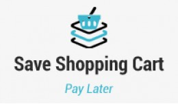 Save Shopping Cart : Pay Later