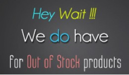 We Do Have Products - For Out Of Stock Products